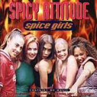 Spice Girls - Spicy Attitude
