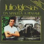Julio Iglesias - Da Manuela a Pensami