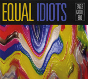Equal Idiots - Eagle Castle BBQ (2017)