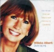 Willeke Alberti - Dicht Bij Mij