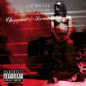 Lil Wayne - Tha Carter II: Chopped & Screwed