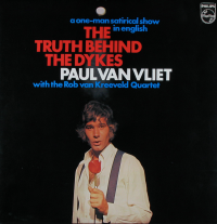 Paul Van Vliet - The truth behind the dykes, A one-man satirical show in English