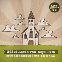 Kees Kraayenoord - Jezus, Leven Van Mijn Leven