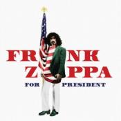 Frank Zappa - Frank Zappa for President