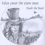 Damh the Brard - Tales From The Crow Man