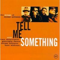 Van Morrison - Tell Me Something