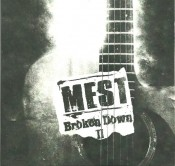 Mest - Broken Down II