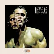 REVERE - Man of Atom EP