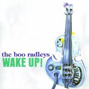 The Boo Radleys - Wake Up!