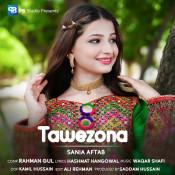 Sania Aftab - Tawezona