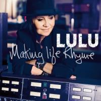 Lulu - Making Life Rhyme