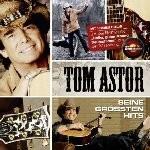 Tom Astor - Seine größten Hits