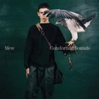 Mew - Comforting Sounds
