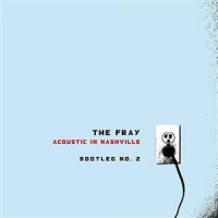 The Fray - Acoustic In Nashville