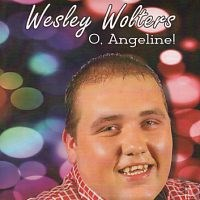 Wesley Wolters - O, Angeline!