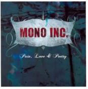 Mono Inc. - Pain, Love & Poetry
