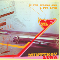 Mintzkov - M For Means And L For Love