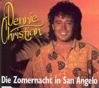 Dennie Christian - Die Zomernacht in San Angelo