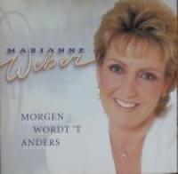 Marianne Weber - Morgen Wordt 't Anders
