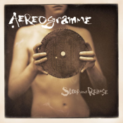 Aereogramme - Sleep and Release