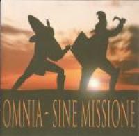Omnia - Sine Missione II