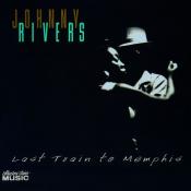 Johnny Rivers - Last Train to Memphis