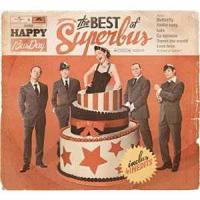 Superbus - Happy BusDay: The Best of Superbus
