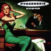 Pyogenesis - Unpop