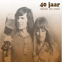Miek En Roel - 40 Jaar Miek En Roel (CD2: Mijn Jeugd Rijdt Uit Op Jacht)