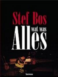 Stef Bos - Onvoltooid verleden (bij boek Alles wat wils)