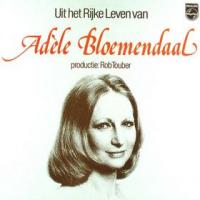 Adèle Bloemendaal - Uit het rijke leven van