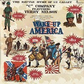 C Company Featuring Terry Nelson - Wake Up America (1971)