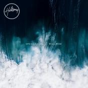 Hillsong - Open Heaven / River Wild