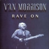 Van Morrison - Rave On ( Glastonury Festival 1987 )