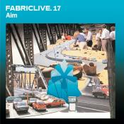 Aim - Fabriclive. 17