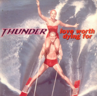 Thunder - Love Worth Dying For