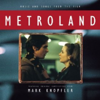 Mark Knopfler - Music And Songs From The Film Metroland