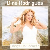Dina Rodrigues - Dança do coraçao