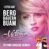 Melissa Naschenweng - I steh auf Bergbauernbuam (Flying Hirsche Remix)