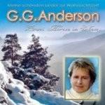 G.G. Anderson - Zwei Herzen im Schnee - Meine schönsten Lieder zur Weihnachtszeit