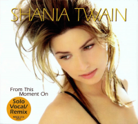 Shania Twain - From This Moment On (Solo Vocal Remix) (USA)