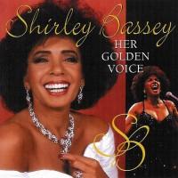 Shirley Bassey - Her Golden Voice
