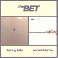 The Bet - Facing Fate + Second Arrow