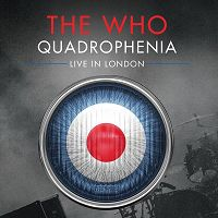 The Who - Quadrophenia - Live In London - CD 1 (2014)