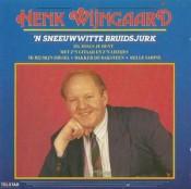 Henk Wijngaard - 'n Sneeuwwitte Bruidsjurk
