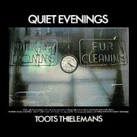 Toots Thielemans - Quiet Evenings