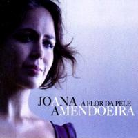 Joana Amendoeira - À Flor da Pele