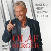 Olaf Berger - Hast du heut schon gelebt