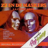 Zz En De Maskers - La Comparsa