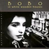 Bobo In White Wooden Houses - Passing Stranger